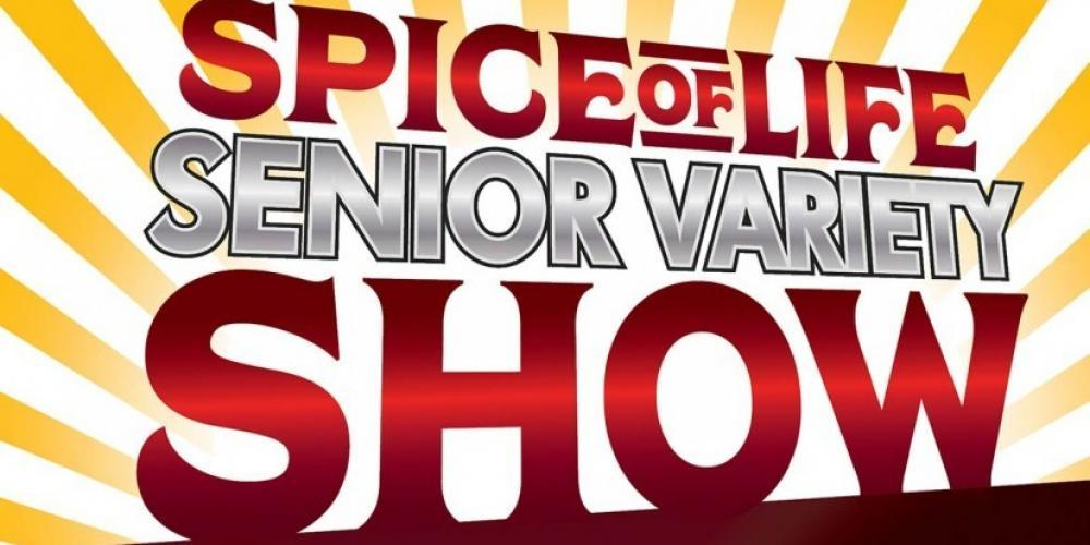 Spice of Life Senior Variety Show