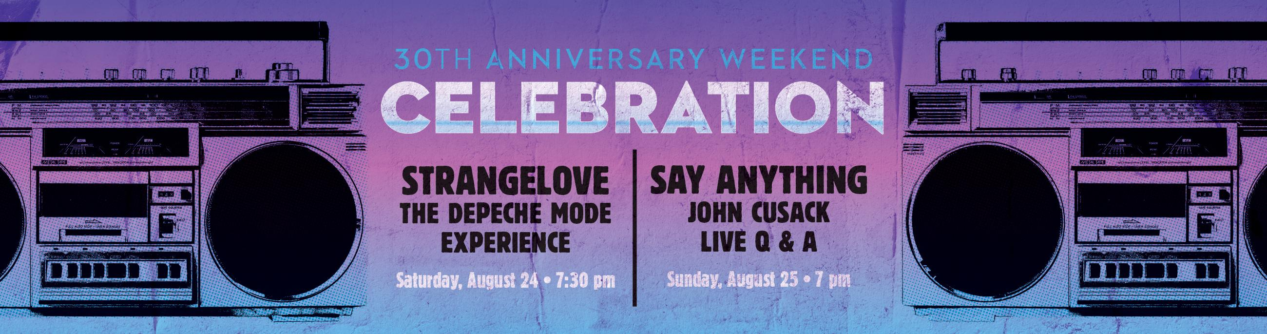 Anniversary Weekend with Strangelove and John Cusack