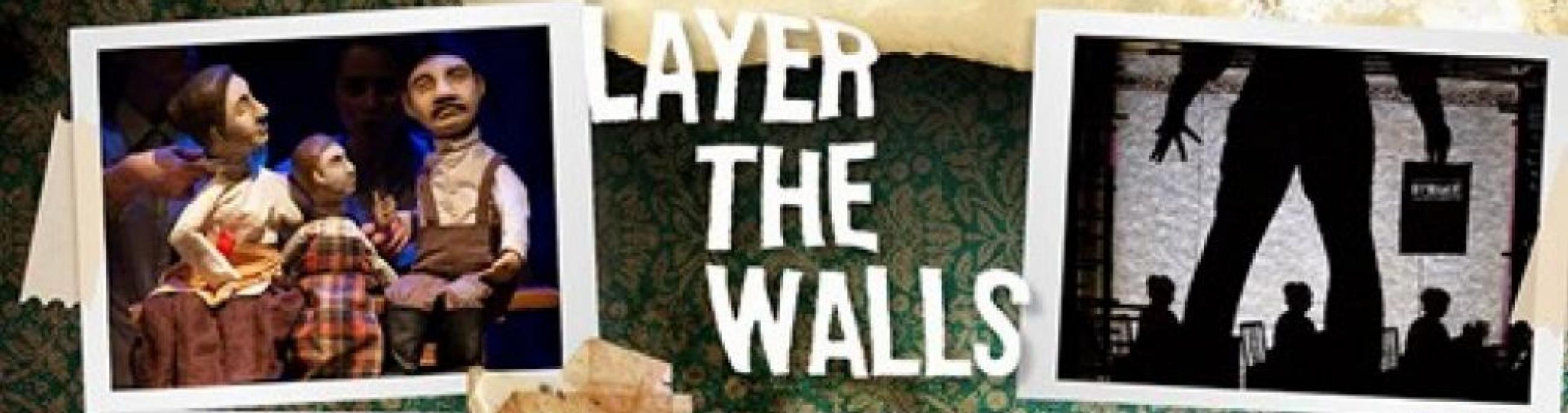 """Snapshots from a stage performance of """"Layer the Walls,"""" featuring puppets and shadows."""