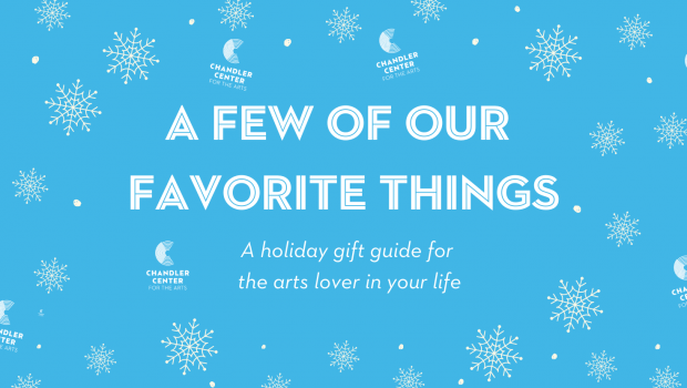 A blue background with white snowflakes. Text: A few of our favorite things. Holiday gift guide for the arts lover in your life.